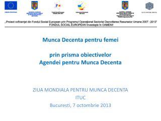 Munca Decenta pentru femei prin prisma obiectivelor Agendei pentru Munca Decenta