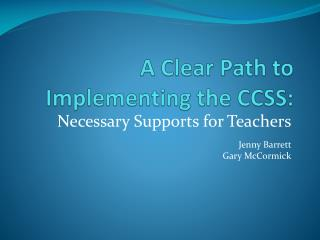 A Clear Path to Implementing the CCSS: