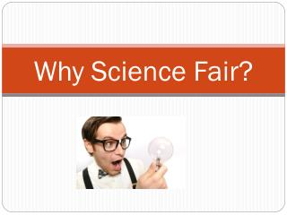 Why Science Fair?