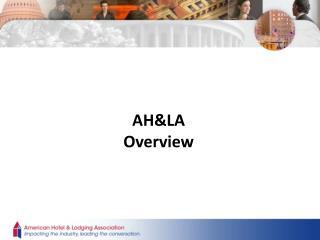 AH&LA  Overview