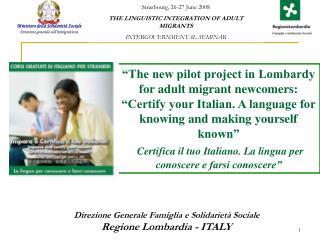 Direzione Generale Famiglia e Solidarietà Sociale Regione Lombardia - ITALY