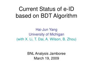 Current Status of e-ID  based on BDT Algorithm