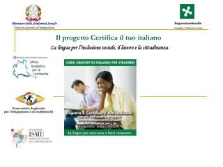 Il progetto Certifica il tuo italiano