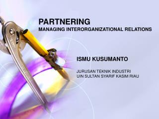 PARTNERING MANAGING INTERORGANIZATIONAL RELATIONS