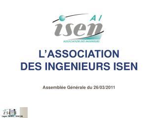 L�ASSOCIATION DES INGENIEURS ISEN