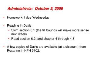 Administrivia :  October 5, 2009