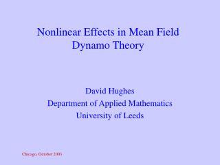 Nonlinear Effects in Mean Field Dynamo Theory