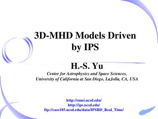 3D-MHD Models Driven  by IPS