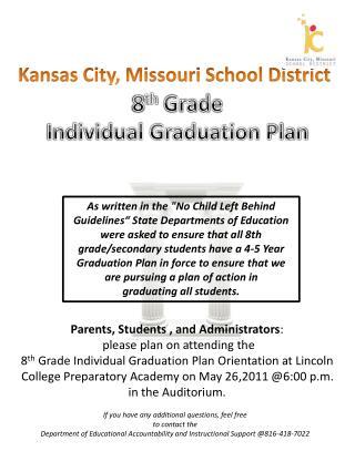 8 th  Grade Individual Graduation Plan
