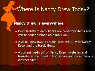 Where Is Nancy Drew Today?