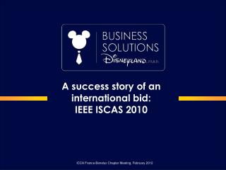 A success story of an international bid: IEEE ISCAS 2010