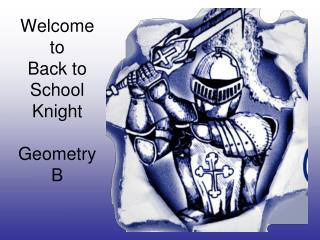 Welcome to  Back to  School Knight Geometry B