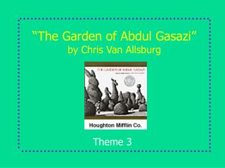The Garden of Abdul Gasazi   by Chris Van Allsburg