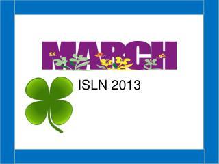 ISLN 2013
