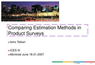 Comparing Estimation Methods in Product Surveys