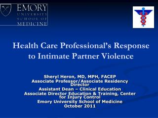 Health Care Professional's Response to Intimate Partner Violence