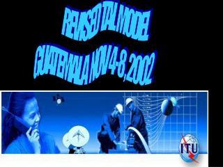 REVISED TAL MODEL   GUATEMALA  NOV 4-8 , 2002