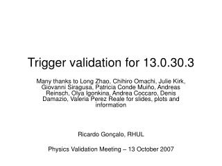 Trigger validation for 13.0.30.3