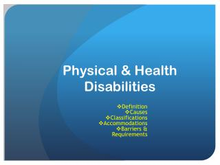 Physical & Health Disabilities