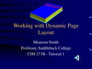 Working with Dynamic Page Layout