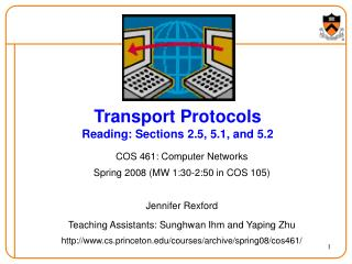 Transport Protocols Reading: Sections 2.5, 5.1, and 5.2