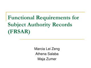 Functional Requirements for Subject Authority Records (FRSAR)