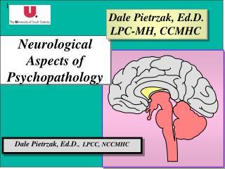 Neurological Aspects of Psychopathology