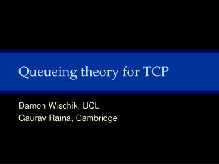 Queueing theory for TCP