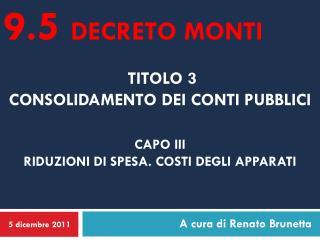 Titolo 3  consolidamento dei conti pubblici  capo  iii Riduzioni di spesa. Costi degli apparati