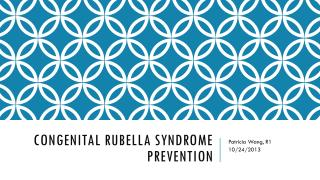 Congenital Rubella Syndrome Prevention