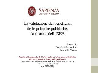 La valutazione dei beneficiari delle politiche pubbliche:  la riforma dell'ISEE