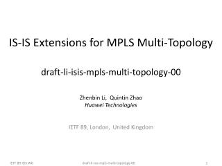 IS-IS Extensions for MPLS  Multi-Topology draft-li-isis-mpls-multi-topology-00