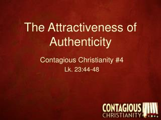 The Attractiveness of Authenticity