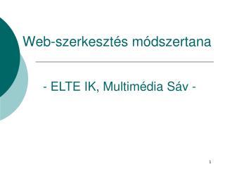 Web - szerkeszt és módszertana