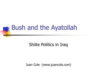 Bush and the Ayatollah