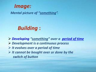 "Image: Mental picture of "" something ""."