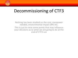 Decommissioning of CTF3