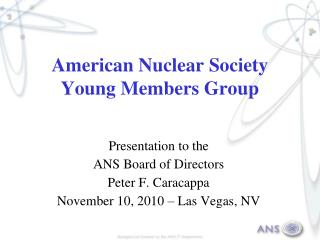 American Nuclear Society Young Members Group