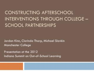 Constructing Afterschool Interventions Through College – School Partnerships