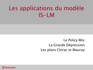 Les applications du mod�le IS-LM