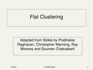 Flat Clustering