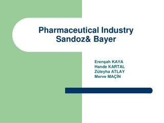 Pharmaceutical Industry Sandoz& Bayer