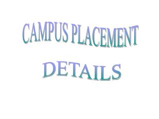 CAMPUS PLACEMENT