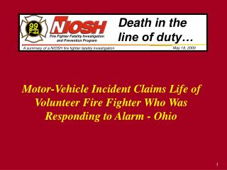 Motor-Vehicle Incident Claims Life of Volunteer Fire Fighter Who Was Responding to Alarm - Ohio