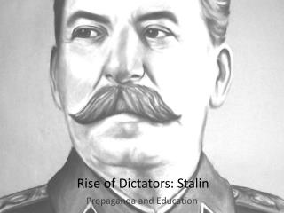Rise of Dictators: Stalin