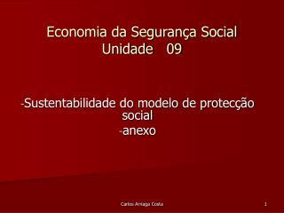 Economia da Segurança Social Unidade   09
