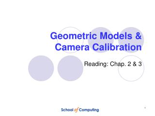 Geometric Models &  Camera Calibration
