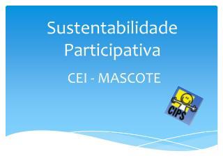 Sustentabilidade Participativa