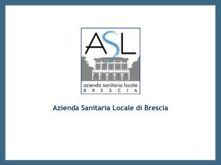 Azienda Sanitaria Locale di Brescia
