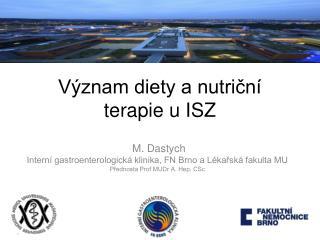 Význam diety a nutriční terapie u ISZ